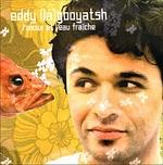 Eddy Lagooyatsh - L'amour et l'eau fraîche